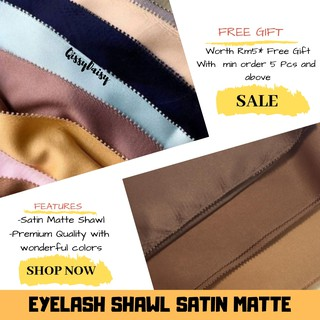 🔥[MURAH] SHAWL EYELASH SATIN MATTE WIDESHAWL PART 1