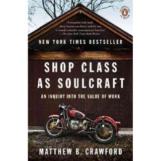 [Digital eBook] Shop Class as Soulcraft An Inquiry in... by Matthew B. Crawford