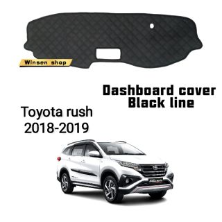 Toyota rush 2018-2019 dashboard cover black line
