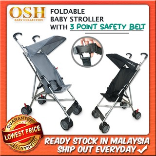 OSH FOLDABLE BABY STROLLER WITH 3 POINT SAFETY BELT