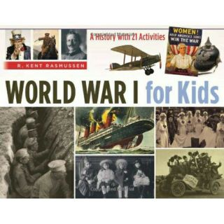 ePUB  World War I for Kids: A History with 21 Activities