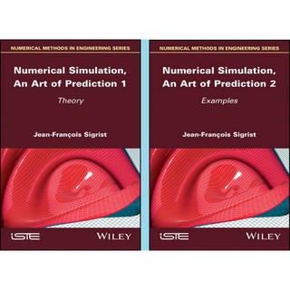 [eBook] NUMERICAL SIMULATION, AN ART OF PREDICTION: THEORY & EXAMPLES (2 VOLUME SET)