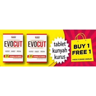 EVOCUT Fat Bunner Slimming Tablet Kurus (BUY 1 FREE 1 ) MONEY BACK GUARANTEE