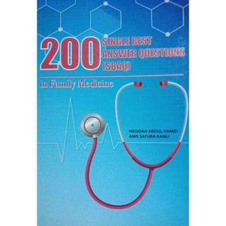 200 Single Best Answer Questions (SBAQ) in Family Medicine