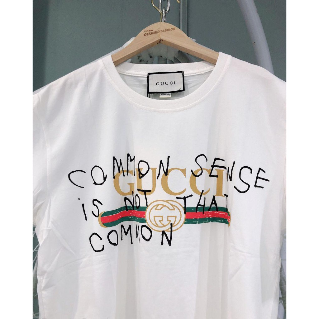 Gucci common sense is not that common t-shirt