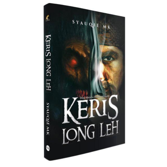 Novel Fiksyen Puris - Keris Long Leh - Syauqie MK