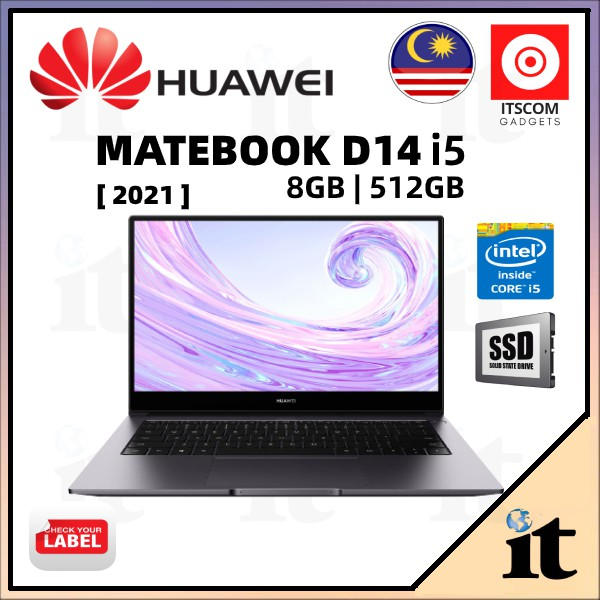 Huawei Matebook D15 i3/i5 / D14 i5 2021(8/16GB RAM+512GB SSD) 2 Years Warranty + FREE GIFT