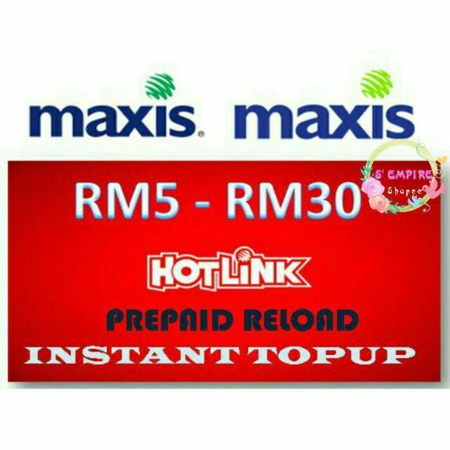 Maxis TOP UP (RM5 RM10 RM30 )