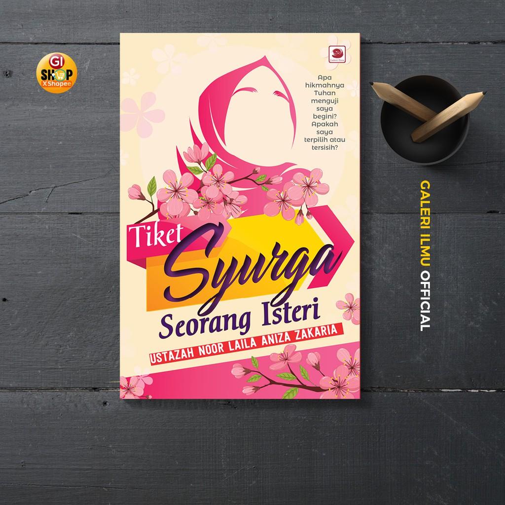 Tiket Syurga Seorang Isteri - Ustazah Noor Laila Aniza Zakaria