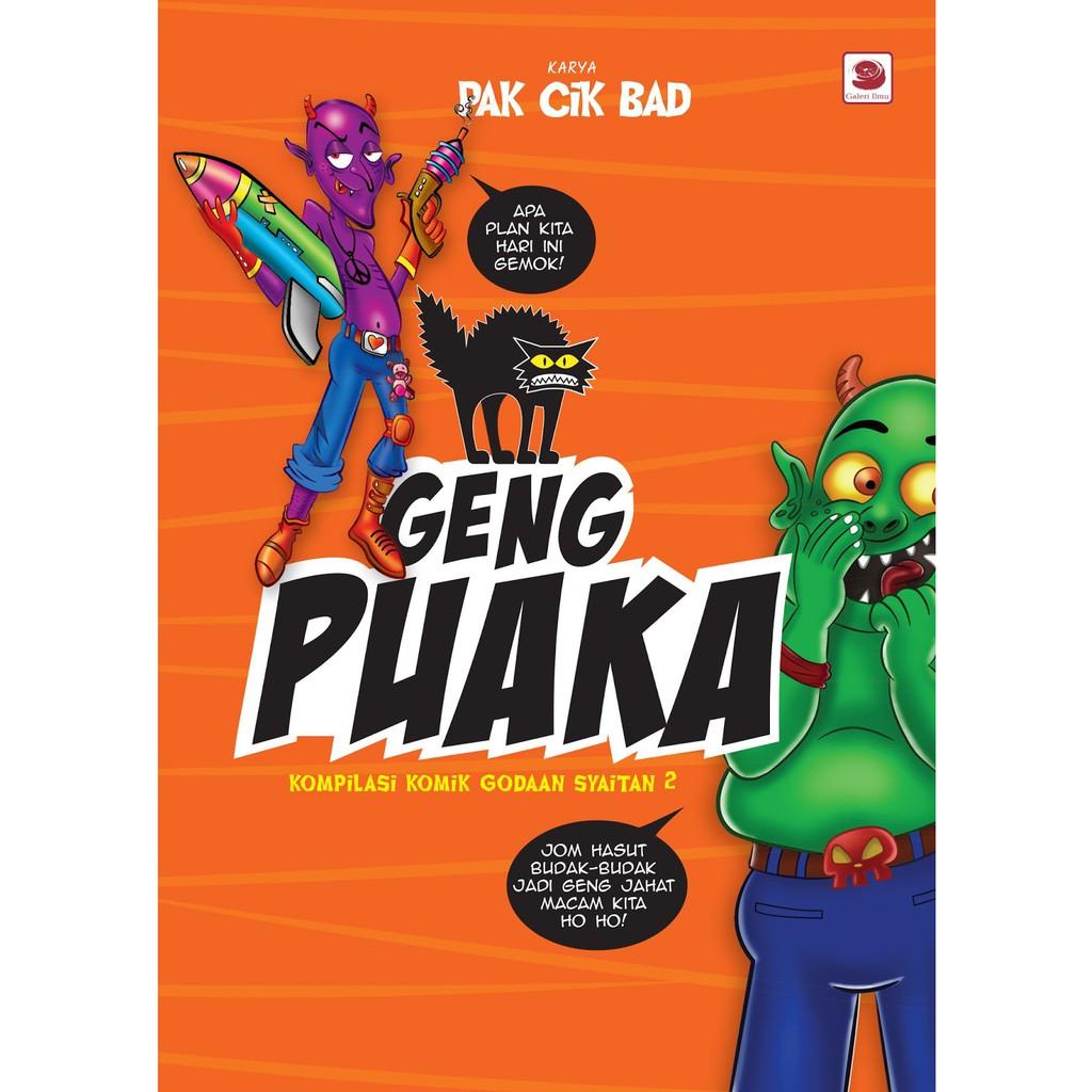 Geng Puaka (Kompilasi Komik Godaan Syaitan 2) - Pakcik Bad