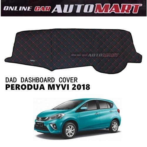 DAD Non Slip Dashboard Cover - PERODUA MYVI YR 2018