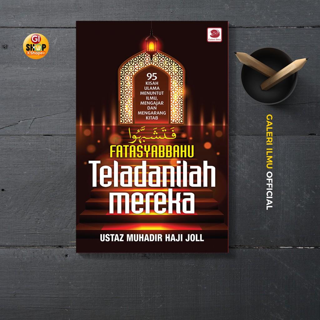 Fatasyabbahu: Teladanilah Mereka - Ustaz Muhadir Haji Joll