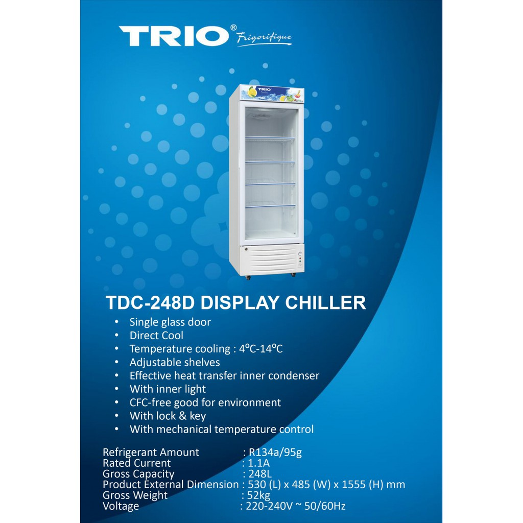 TRIO Single Door Showcase Chiller TDC-248D