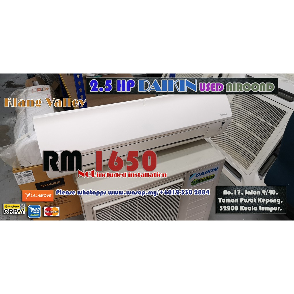 Daikin 2.5HP Wall Type Used Aircond 9393 / R410A / 08SEP2020 / TipTop Condition / Eco King / 4 Star Energy Consumption