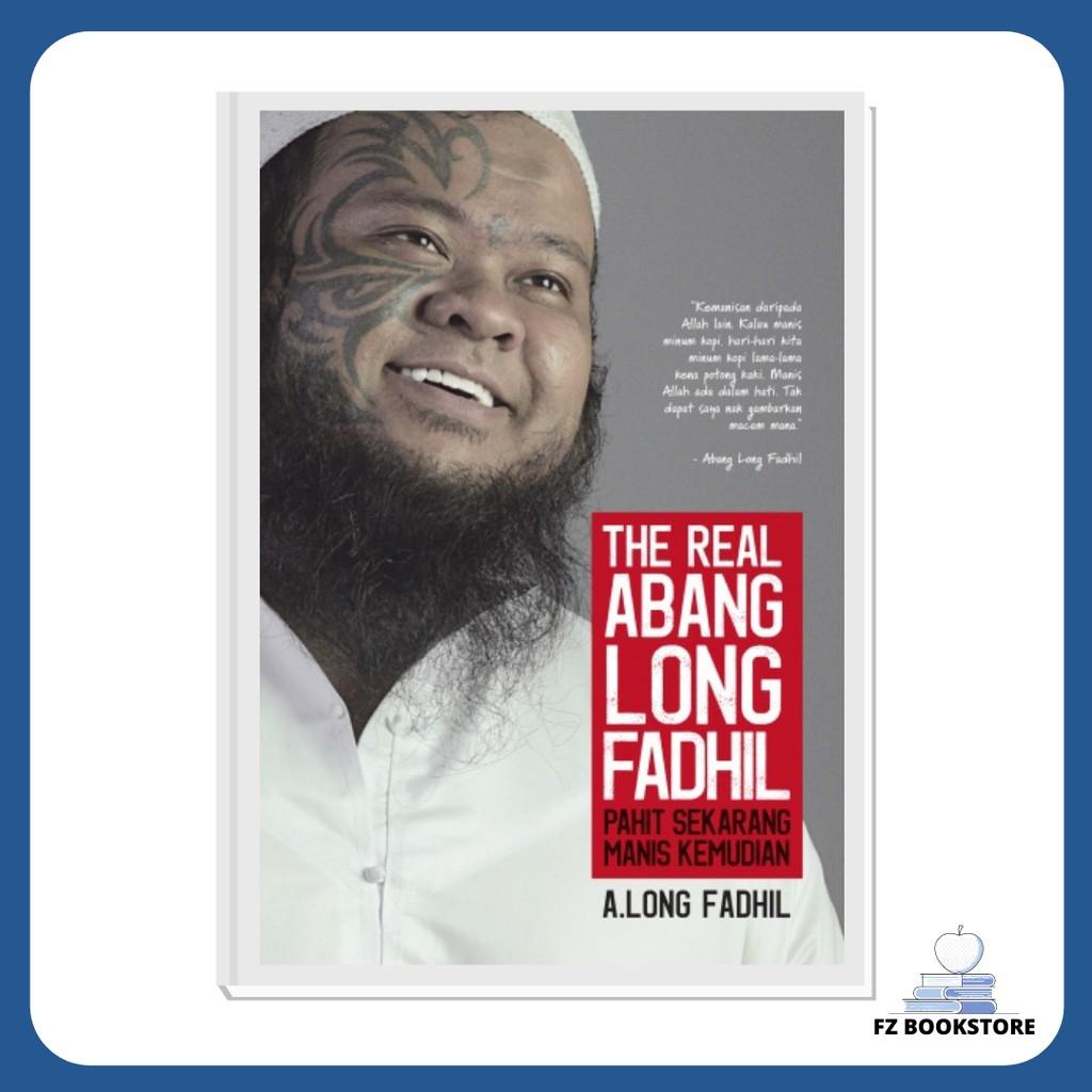 The Real Abang Long Fadhil - Biografi Motivasi