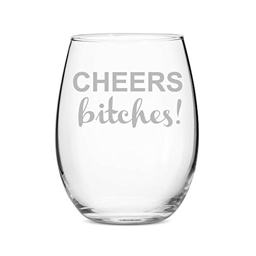 02887075a2a Cheers Bitches Stemless 11 oz Wine Glass