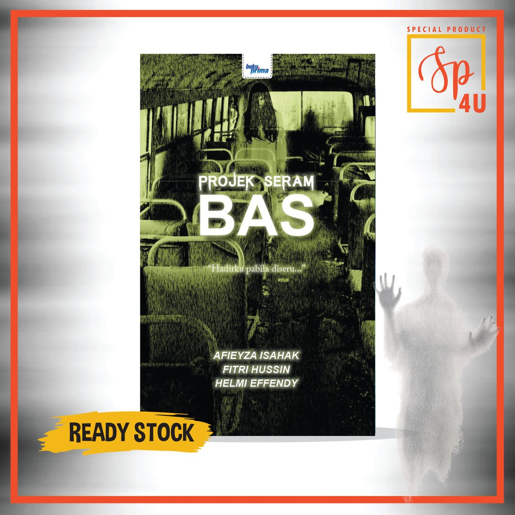 [SP4U] Novel Projek Seram - Bas