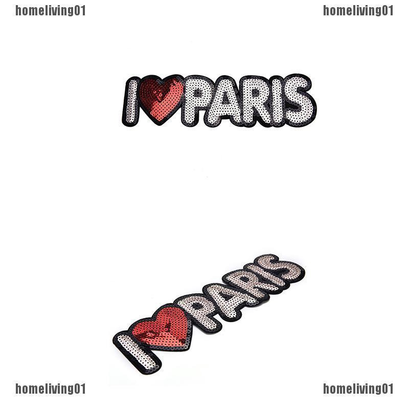 Embroidered Iron On Patches For Clothes Brand I Love PARIS SequinsDeal With Fc