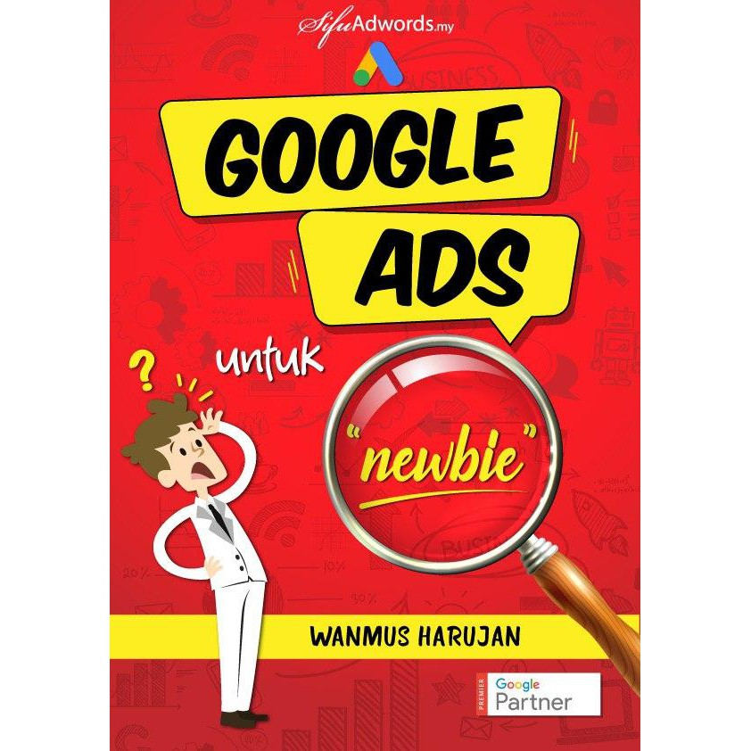 [BUAT DUIT] Ebook Google Ads Basic by Sifu Adword