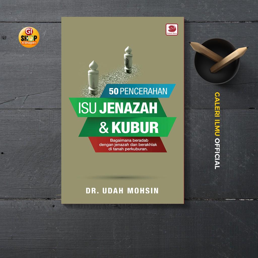 klibf: 50 Pencerahan Isu Jenazah & Kubur - Dr. Udah Mohsin