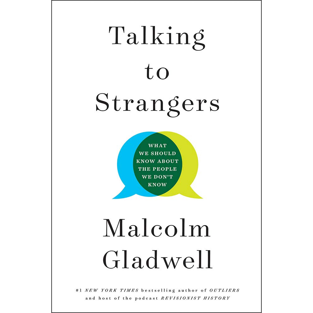 Talking to Strangers: What We Should Know about the People We Don\'t Know ISBN : 9780316457453 (MPH)