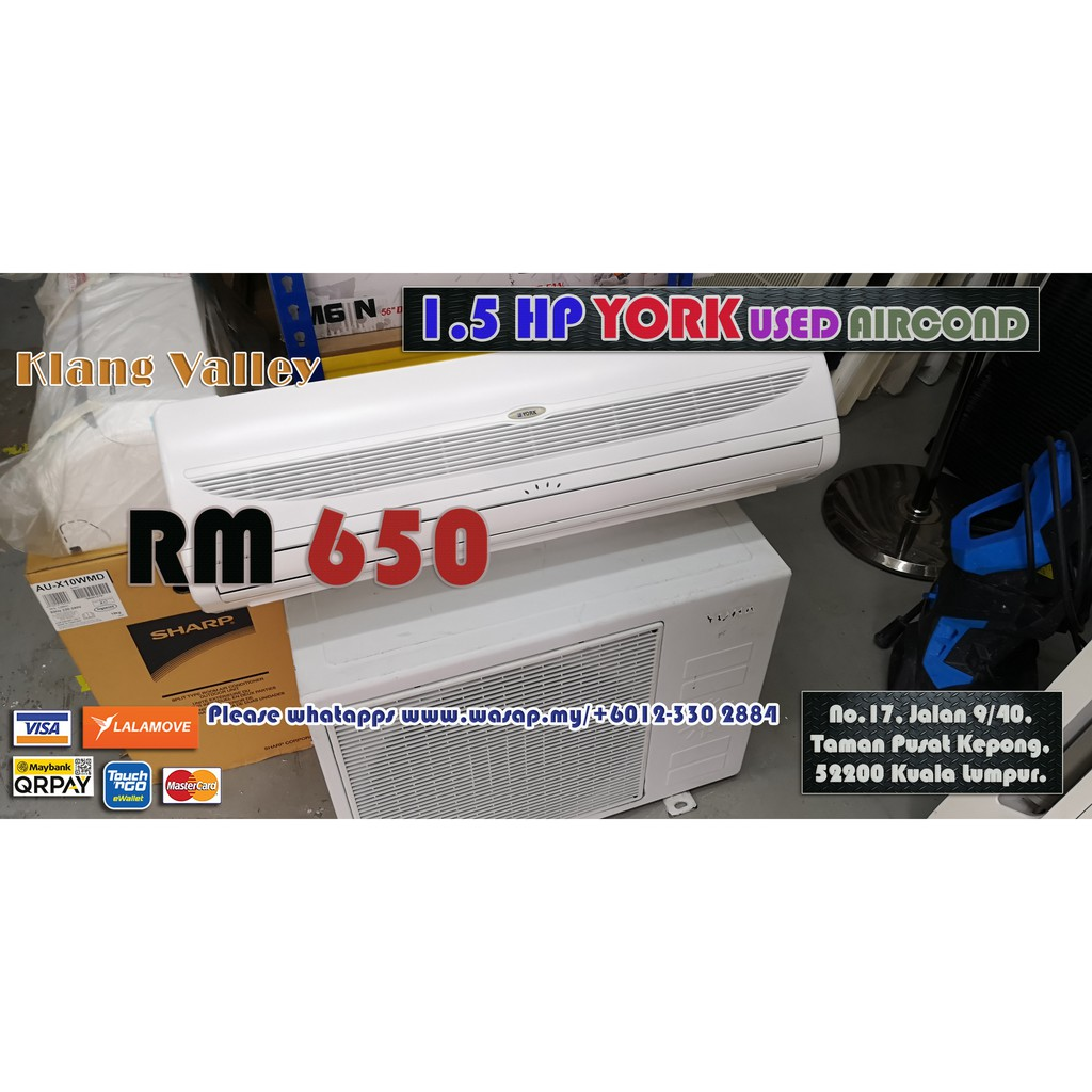 1.5HP Wall Type York Used Aircond / Second-hand / Klang Valley / Non-inverter / R22