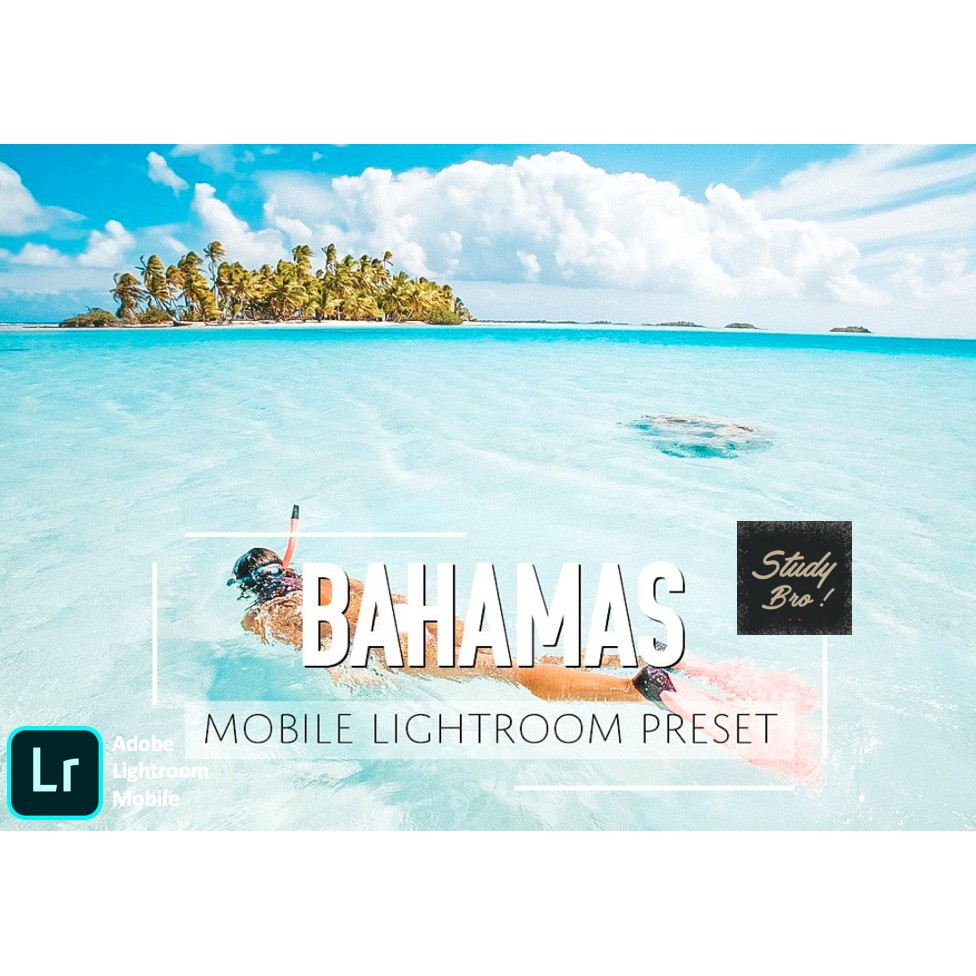 Bahamas | Adobe Lightroom Mobile Preset [ IOS/ ANDROID ]