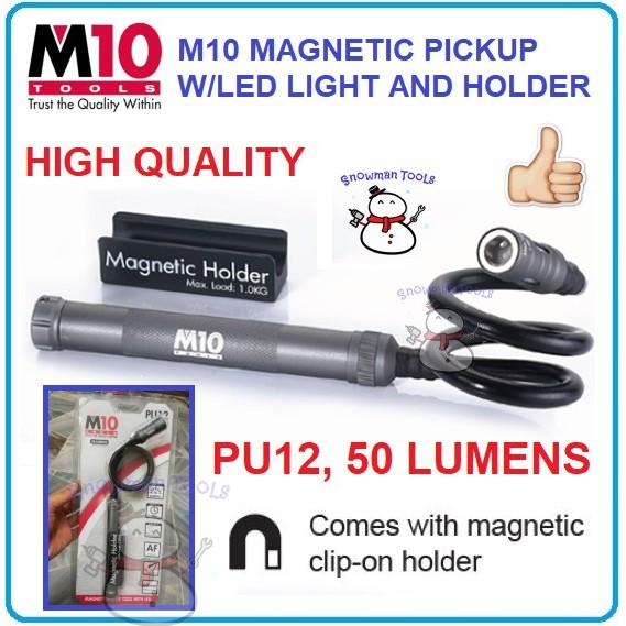 M10 Magnetic Pickup with LED Light and Holder PU12 HEAVY DUTY 50 LUMENS ALUMINIUM BODY TORCHLIGHT FLASHLIGHT CAHAYA TOOL