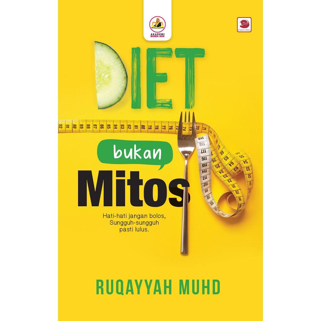 DIET BUKAN MITOS | Ruqayyah Muhd