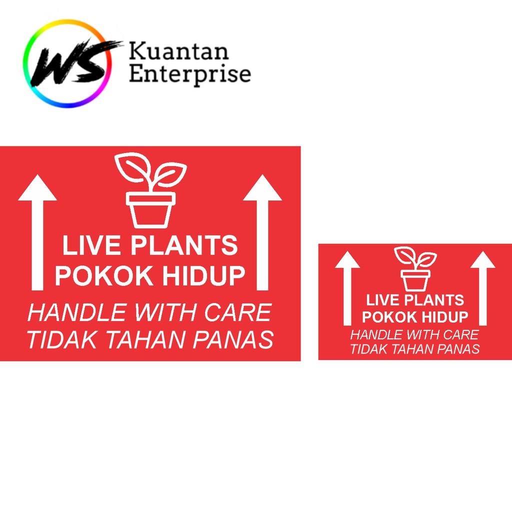 【100% Ready Stock】WATERPROOF STICKER Live Plant Sticker / Pokok Hidup Sticker / Fragile Courier Label Sticker (100pc)