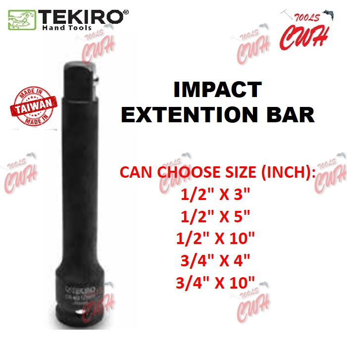 """SIZE FROM 1/2""""X3"""" TO 3/4""""X10"""" TERIKO IMPACT EXTENTION BAR (MADE IN TAIWAN) RACHET SOCKET WRENCH SPANNER"""