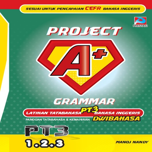 Project A+: Grammar PT3 & SPM Improve English Grammar (Ready Stock)