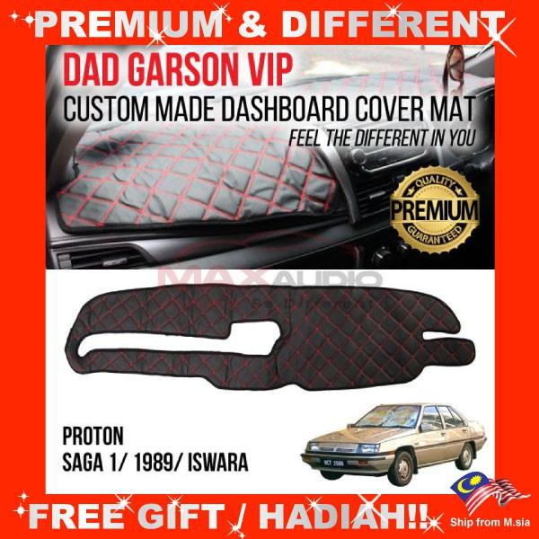 [FREE Gift] PROTON SAGA ISWARA/ 1989/ SAGA 1 DAD GARSON VIP Premium Genuine Quality PU Leather Dashboard Cover Mat