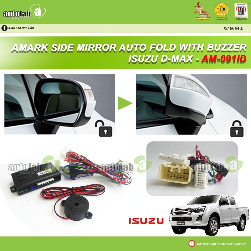 Amark Side Mirror Auto Fold with Buzzer Isuzu DMax AM-091ID ( Fully Plug & Play )