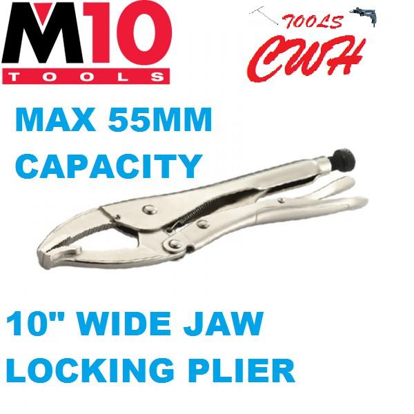 "WLP-250 10"" M10 WIDE JAW LOCKING PLIER PLIERS"