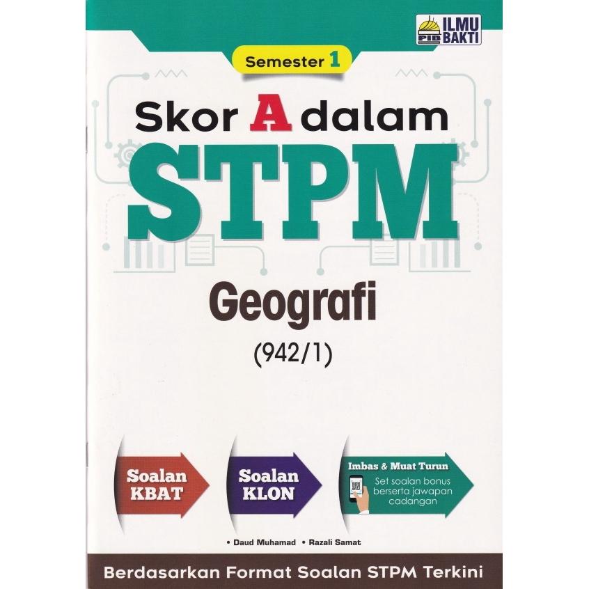 [TNY] SKOR A DALAM STPM (Semester 1) - Geografi