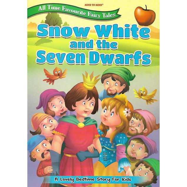 All Time Favourite Fairy Tales - Snow White and the Seven Dwarfs