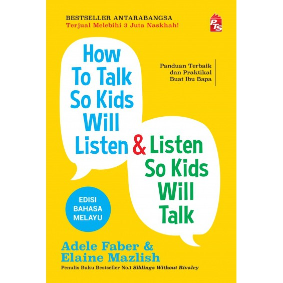 How To Talk So Kids Will Listen & Listen So Kids Will Talk - Edisi Bahasa Melayu (M13,BL129,BL117)