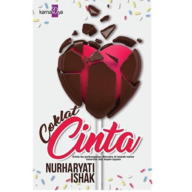Coklat Cinta , Author By : Nurharyati Ishak , ISBN : K068674062477
