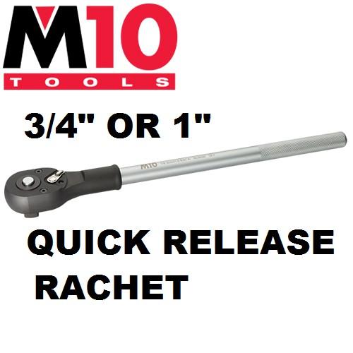"""M10 3/4"""" 1"""" QUICK RELEASE RACHET HANDLE SOCKET DRIVER"""