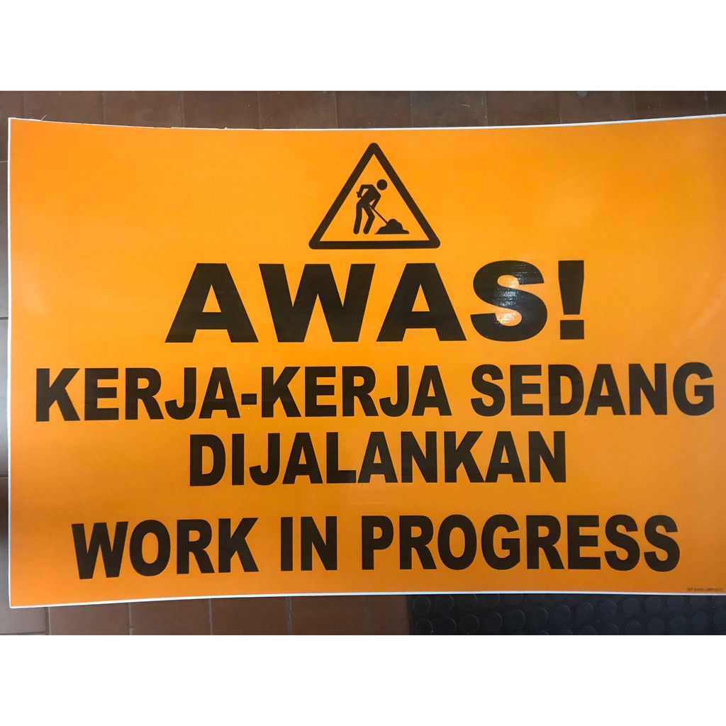 Awas Kerja Kerja Sebang Di Jalankan Work In Progress Shopee Malaysia
