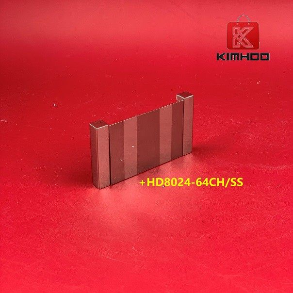 KIMHOO High Quality Stainless Steel Furniture Cabinet Handle +HD8024-64CH/SS