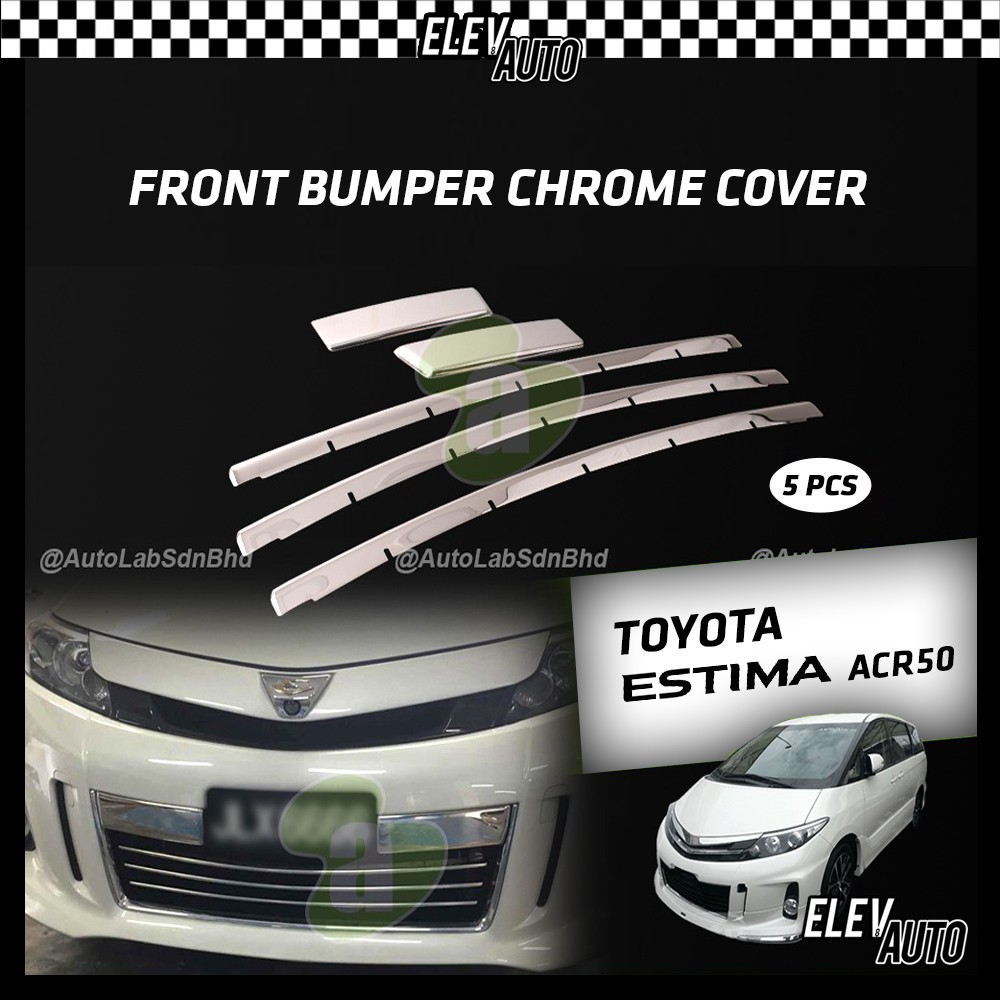 Toyota Estima ACR50 Front Bumper Cover Chrome Protector (5pcs)
