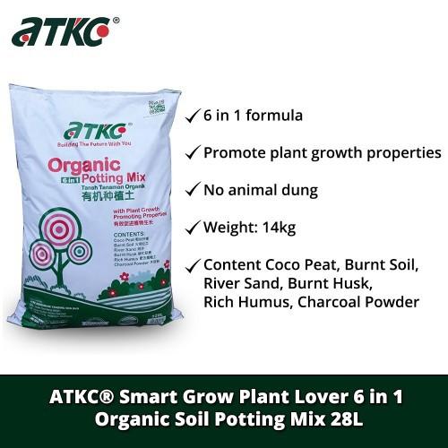 ATKC® Smart Grow Plant Lover 6 in 1 Organic Soil Potting Mix (Tanah Tanaman) 28L