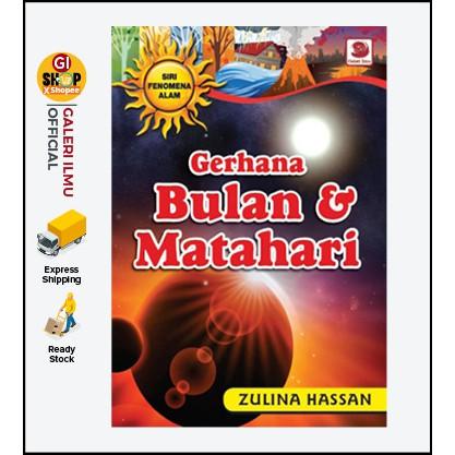 Siri Fenomena Alam Gerhana Bulan & Matahari - Zulina Hassan