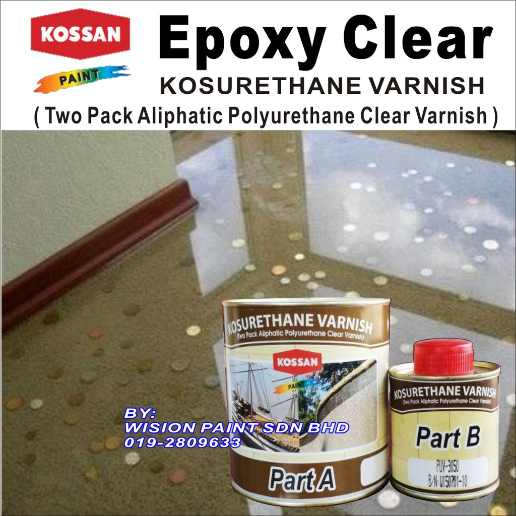 EPOXY CLEAR PAINT / TRANSPARENT VARNISH / KOSSAN PAINT /CAT LANTAI CLEAR 5  LITER