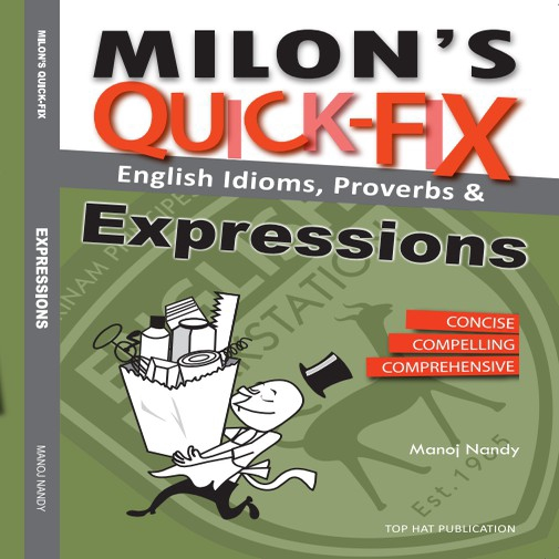 Milon's Quick-Fix: English Idioms Proverbs & Expressions Suitable for Exam Improve Basic English Skills (READY STOCK)
