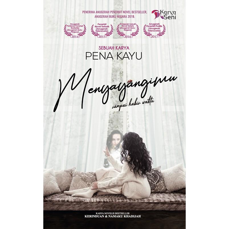 Novel Terbaru Menyayangimu Penulis Pena Kayu Penerbit Karyaseni Shopee Malaysia