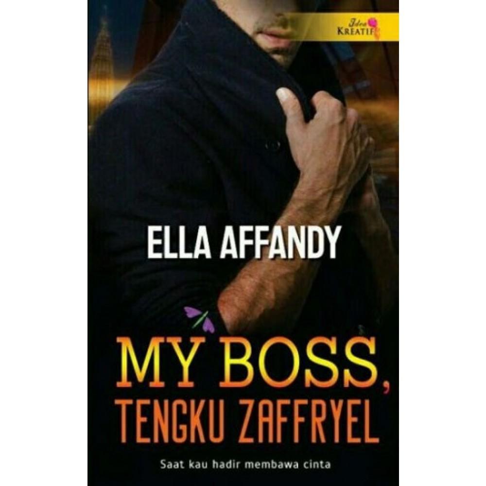 Novel: MY BOSS,TENGKU ZAFFRYEL - Penulisan: Ella Affandy Malaysia