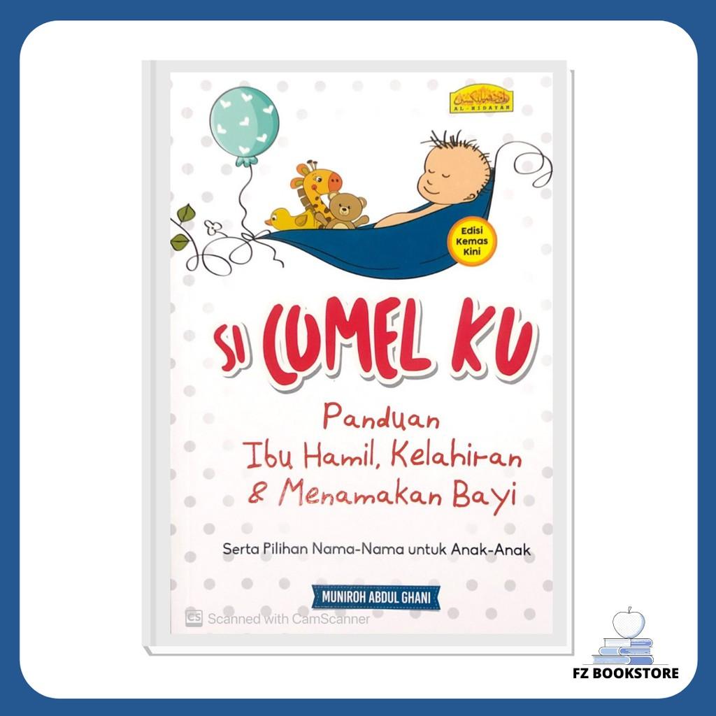 Si Comel Ku - Panduan Ibu Hamil, Kelahiran & Menamakan Bayi - Bacaan Ibu-Bapa - Parenting - Keluarga